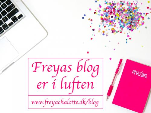 Freyas Blog er i luften med passion og kærlighed